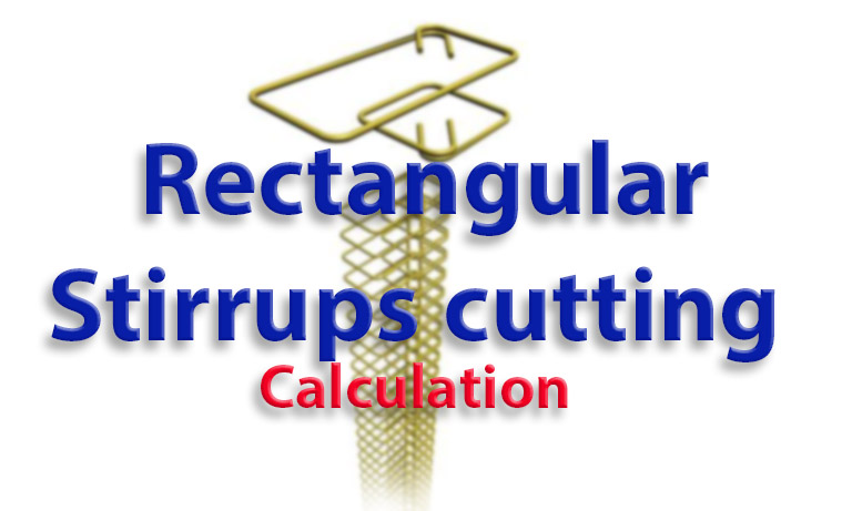 calculate: How to cutting length of rectangular stirrups