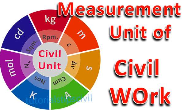 measurement Unit of Civil Work
